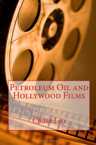 Petroleum Oil and Hollywood Films