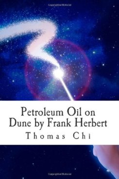 Petroleum Oil on Dune by Frank Herbert