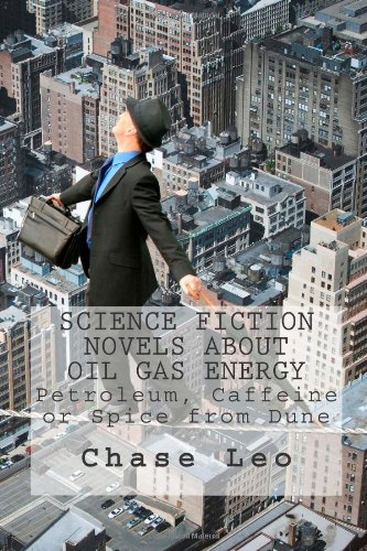 Science Fiction Novels About Oil Gas Energy